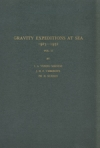 Gravity expeditions ar sea, 1923-1932. Vol. II. Report of the gravity expedition in the Atlantic of 1932 and interpretation of the results