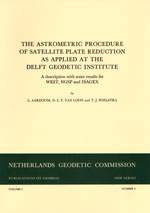 PoG 21, L. Aardoom, D.L.F. van Loon and T.J. Poelstra, The astrometric procedure of satellite plate reduction as applied at the Delft Geodetic Institute