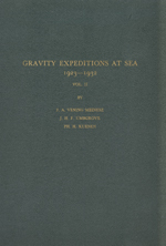 GS 4, F.A. Vening-Meinesz, J.H.F. Umbgrove and Ph.H. Kuenen, Gravity expeditions ar sea, 1923-1932. Vol. II. Report of the gravity expedition in the Atlantic of 1932 and interpretation of the results