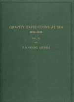GS 5, F.A. Vening-Meinesz, Gravity expeditions at sea 1934-1939. Vol. III. The expeditions, the computations and the results