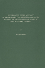 GS 16, N.D. Haasbroek, Investigation of the accuracy of Krayenhoff's triangulation (1802-1811) in Belgium, The Netherlands and a part of North Western Germany