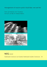 GS 49, P.J.M. van Oosterom, M.G. Vosselman, Th.A.G.P. van Dijk, M. Uitentuis (Editors), Management of massive point cloud data: wet and dry
