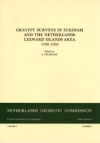 Gravity surveys in Surinam and The Netherlands Leewards Islands Area, 1958-1965